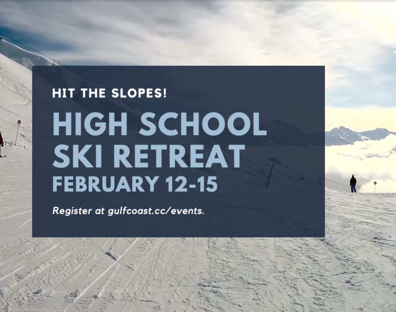 High School Ski Retreat